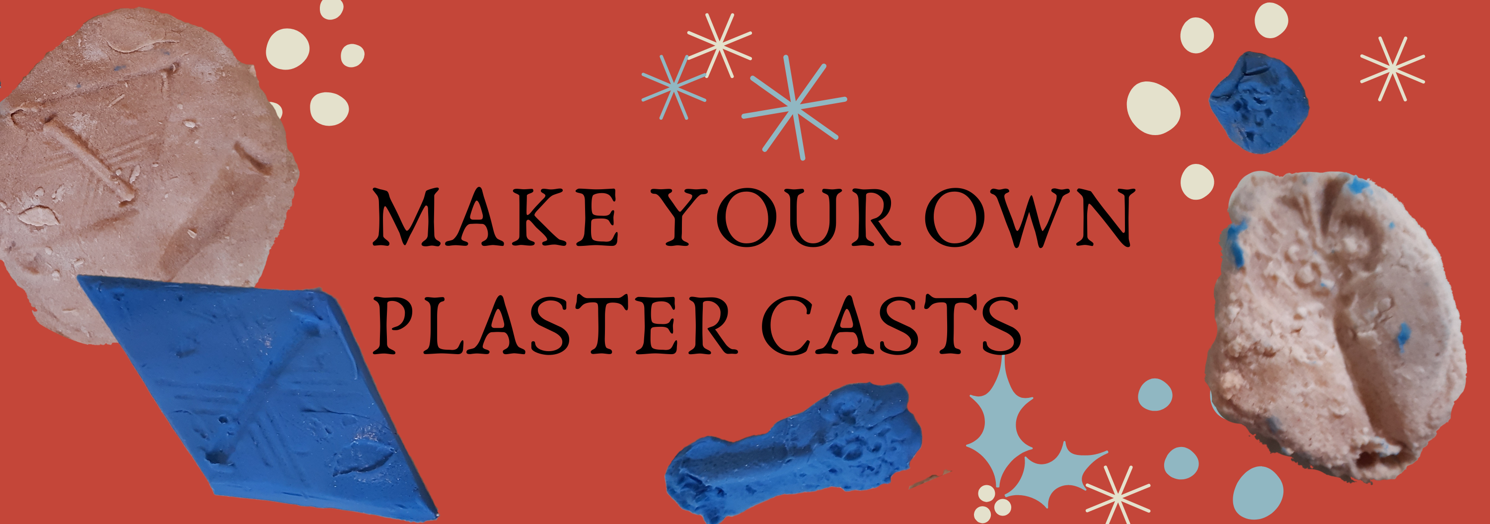 Make your own plaster casts on red background