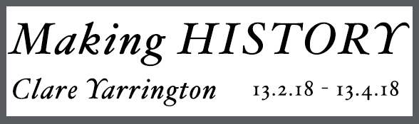 Making History, by Clare Yarrington