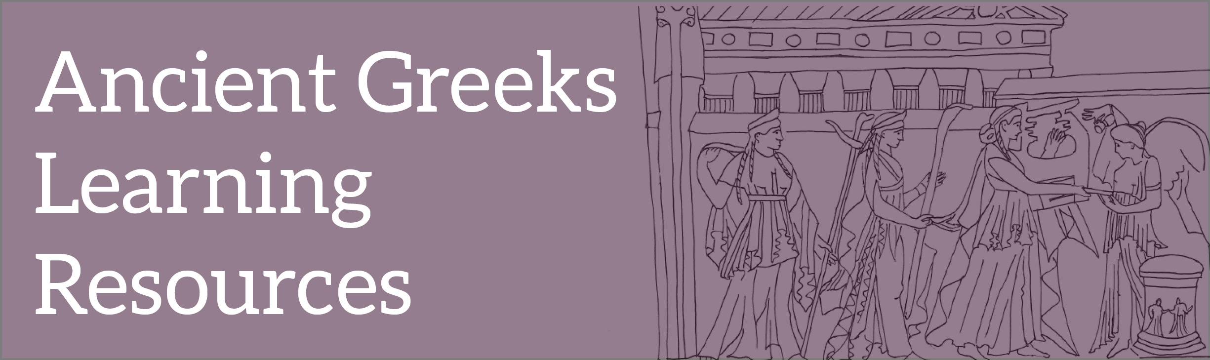 Ancient Greeks learning resources