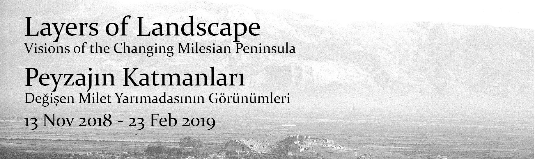 Layers of Landscape, Visions of the Changing Milesian Peninsula