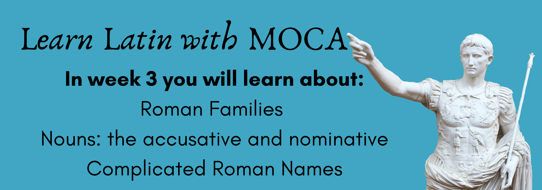 Roman Families, Nouns and Roman Names