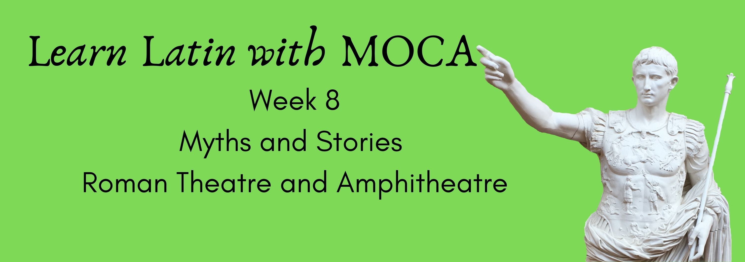 green background, statue of Augustus, text: Learn Latin with moca week 8.