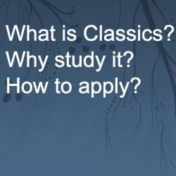 what is classics? why study it? how to apply?